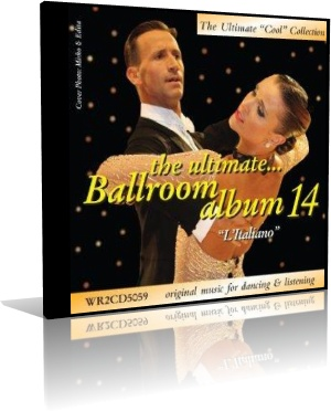 The Ultimate Ballroom Album 14 - L'Italiano
