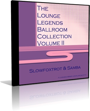 VA - The Lounge Legends Ballroom Collection Slowfoxtrot & Samba