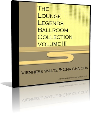 VA - The Lounge Legends Ballroom Collection Viennese waltz & Cha cha cha
